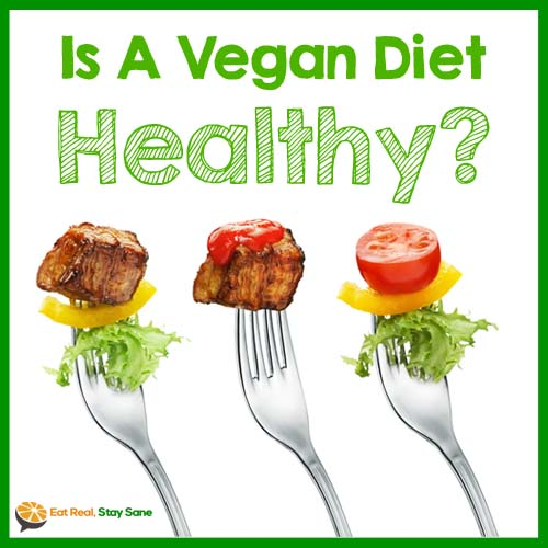 vegan diet not healthy